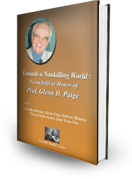 Towards a Nonkilling World: Festschrift in Honor of Prof. Glenn D. Paige