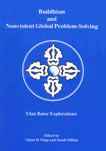 Buddhism and Nonviolent Global Problem-Solving